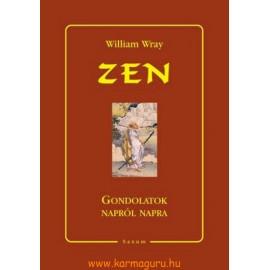 William Wray: Zen - Gondolatok napról napra