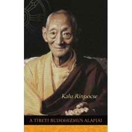 Kalu Rinpocse: A tibeti buddhizmus alapjai