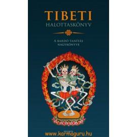 Tibeti Halottaskönyv - A bardó tanítás nagykönyve