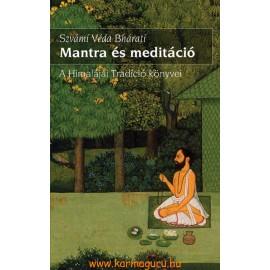Szvámí Véda Bhárati: Mantra és meditáció