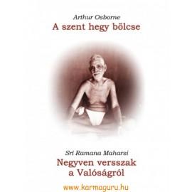 Arthur Osborne: A szent hegy bölcse - Negyven versszak a Valóságról