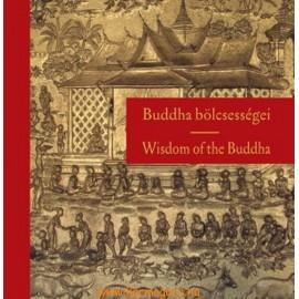 Buddha bölcsességei - Wisdom of the Buddha (Szalai Lilla)